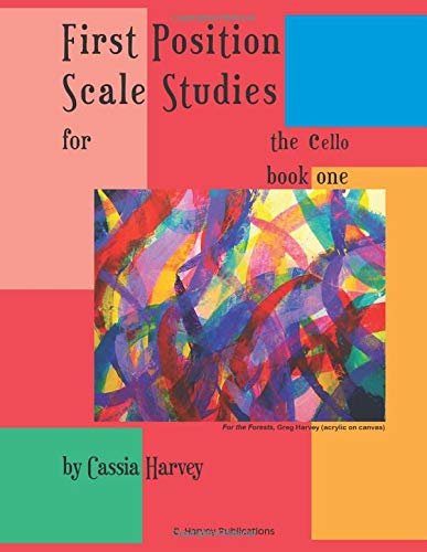 9780615816555: First Position Scale Studies for the Cello, Book One