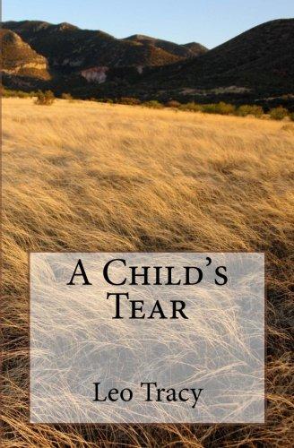 9780615819198: A Child's Tear