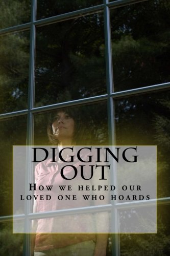 Digging Out: How to help a hoarder: Lori Phillips