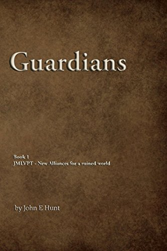 9780615821108: Guardians (Jesus, Mary & Lucifer VERSUS Paul of Tarsus & the Evil of his Church) (Volume 1)