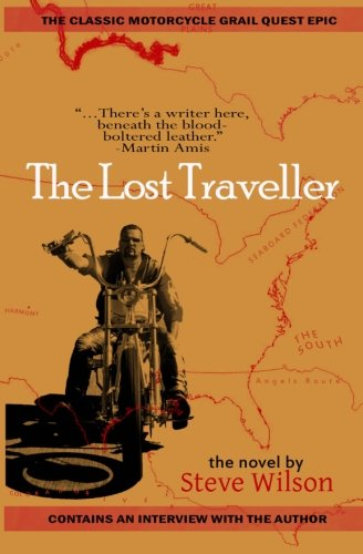 The Lost Traveller (0615822266) by Steve Wilson