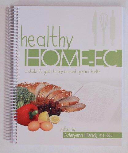 9780615822457: Healthy Home-Ec