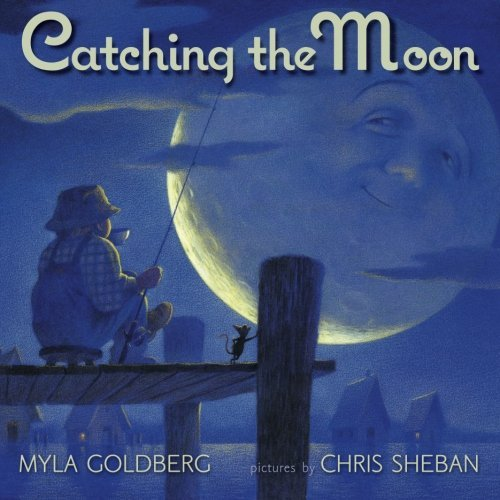 Catching the Moon: Myla Goldberg