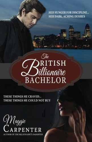 9780615822846: The British Billionaire Bachelor