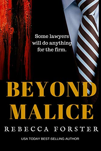 9780615822969: Beyond Malice
