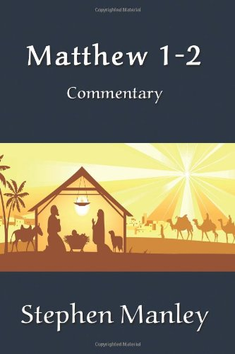 9780615823546: Matthew 1-2 Commentary