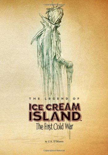 9780615823584: The Legend of Ice Cream Island: The First Cold War
