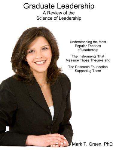 9780615823706: Graduate Leadership