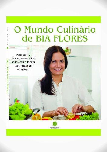 9780615823782: O Mundo Culinário de Bia Flores
