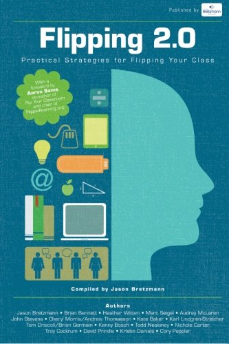 9780615824079: Flipping 2.0: Practical Strategies for Flipping Your Class