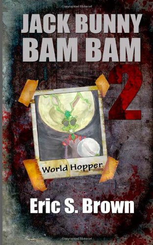 9780615825403: Jack Bunny Bam-Bam: World Hopper