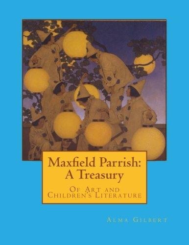 9780615825922: Maxfield Parrish: A Treasury: Of Art and Children's Literature