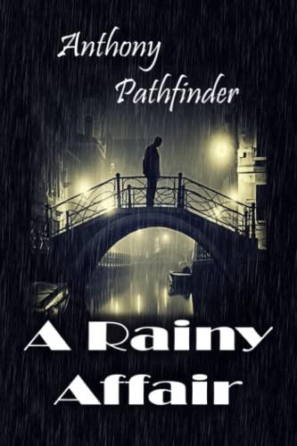 9780615825939: A Rainy Affair