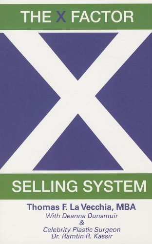 9780615826684: X Factor Selling System:The Sales Expert's Guide to Selling