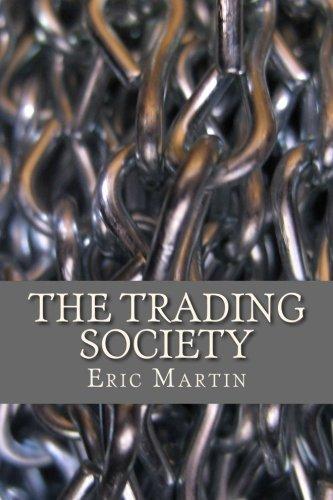 The Trading Society: Eric Martin