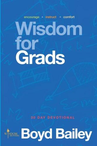 9780615827162: Wisdom for Grads