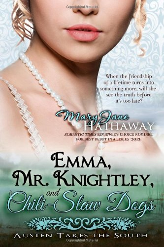 9780615827292: Emma, Mr. Knightley, and Chili-Slaw Dogs: 2 (Austen Takes the South)