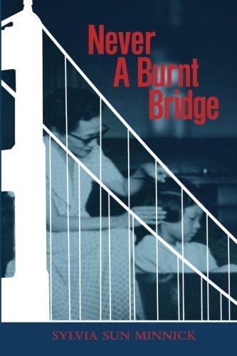 9780615827483: Never A Burnt Bridge