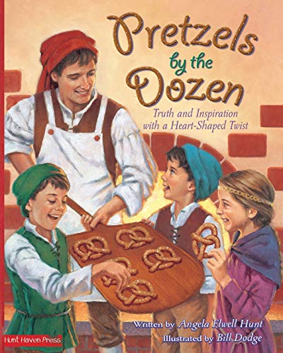 Pretzels by the Dozen: Truth and Inspiration with a Heart-Shaped Twist (0615827713) by Angela Hunt