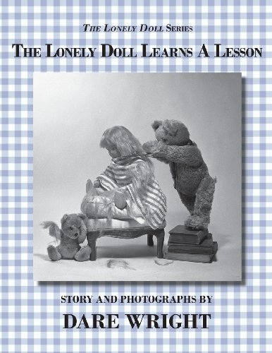 9780615827841: The Lonely Doll Learns A Lesson (The Lonely Doll Series)