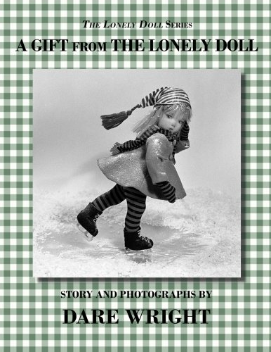 9780615827889: A Gift From The Lonely Doll (The Lonely Doll Series)