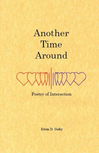 Another Time Around: Poetry of Interaction: Ewin D Gaby