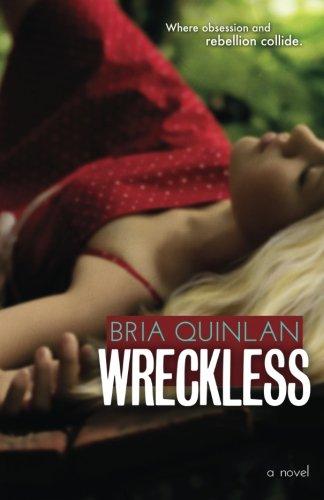 9780615828589: Wreckless