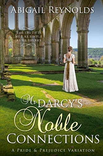 9780615828640: Mr. Darcy's Noble Connections: A Pride & Prejudice Variation