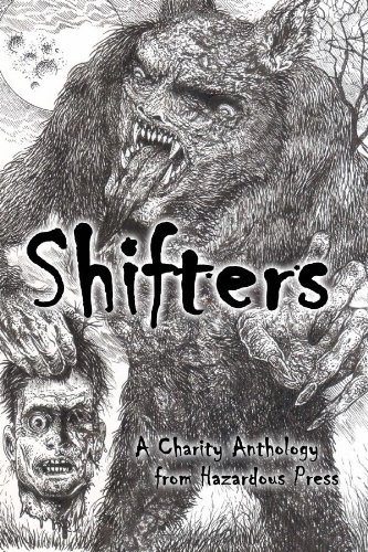 9780615829784: Shifters: A Charity Shapeshifter Anthology
