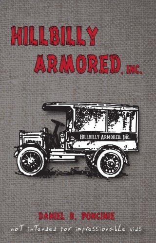 9780615830247: Hillbilly Armored, Inc.
