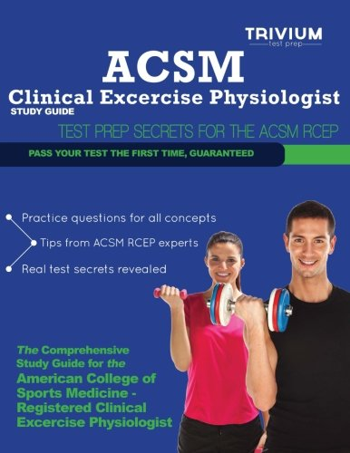 9780615830599: ACSM Clinical Exercise Physiologist Study Guide: Test Prep Secrets for the ACSM RCEP