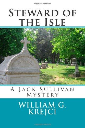 9780615830681: Steward of the Isle: A Jack Sullivan Mystery (The Jack Sullivan Mysteries) (Volume 3)