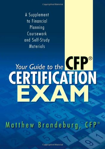 9780615831114: Your Guide to the CFP Certification Exam: A Supplement to Financial Planning Coursework and Self-Study Materials (4th Edition)
