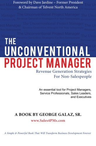 9780615831817: The Unconventional Project Manager: Revenue Generation Strategies For Non-Salespeople
