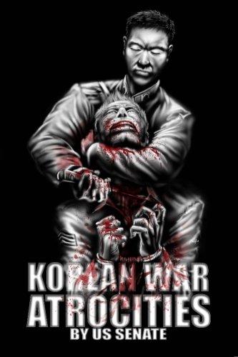 9780615831831: Korean War Atrocities: Illustrated
