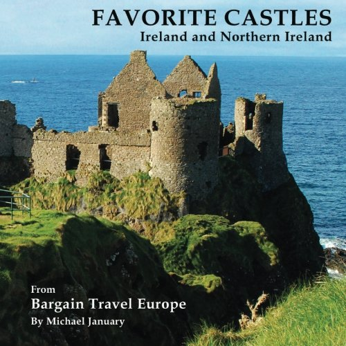 9780615832531: Favorite Castles: Ireland and Northern Ireland (Volume 2)