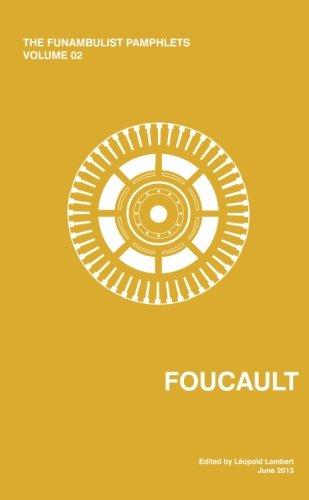 9780615832999: The Funambulist Pamphlets: Vol. 02_Foucault: Volume 2