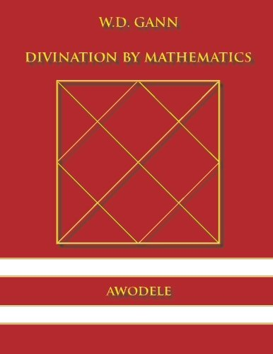 9780615833439: W.D. Gann: Divination By Mathematics
