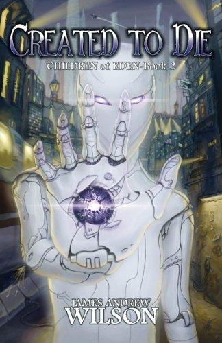 9780615833552: Created to Die (Children of Eden) (Volume 2)