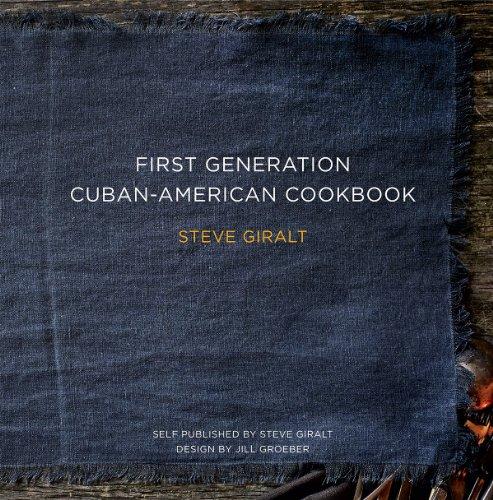 9780615833651: First Generation Cuban American Cookbook
