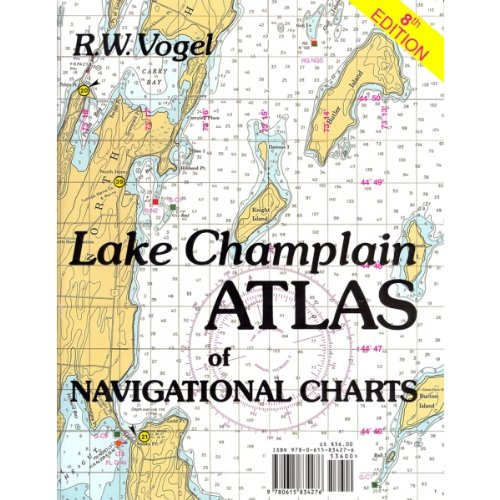 9780615834276: Lake Champlain Atlas of Navigational Charts, 8th Edition 2013