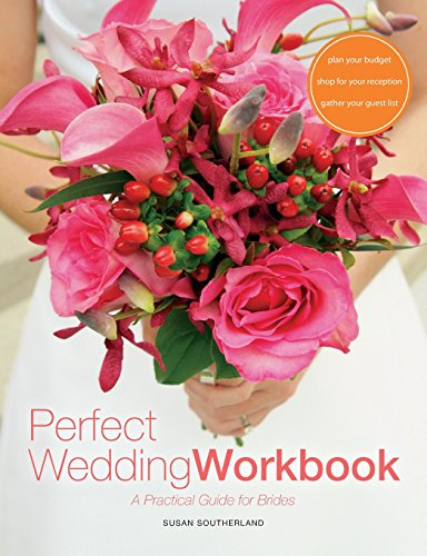 9780615834450: Perfect Wedding Workbook: A Practical Guide for Brides