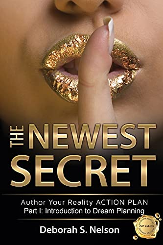 The Newest Secret: Part I: Introduction to: Nelson, Deborah S.