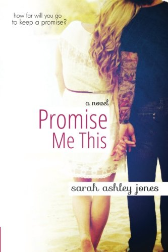 9780615834900: Promise Me This