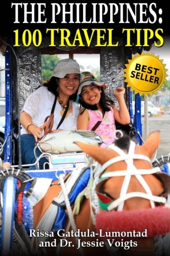 9780615836140: The Philippines: 100 Travel Tips
