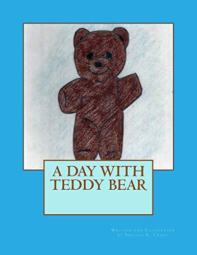 9780615836621: A Day With Teddy Bear