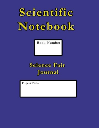 9780615839301: Scientific Notebook: Science Fair Journal and Laboratory Notebook