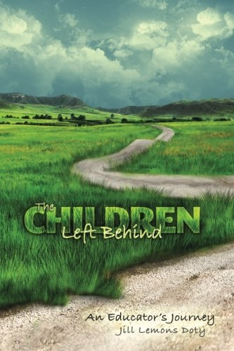 9780615839790: The Children Left Behind