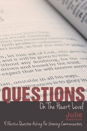 9780615840734: Questions on the Heart Level:: Effective Question Asking for Biblical Counselors