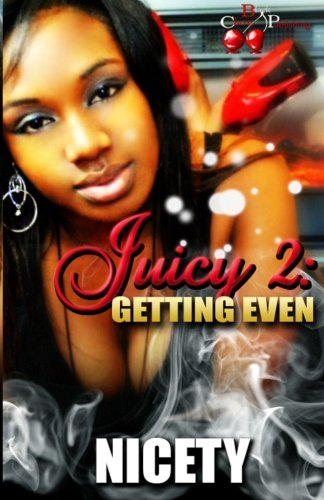 Juicy 2: Getting Even: Nicety